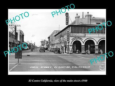 OLD LARGE HISTORIC PHOTO EL CENTRO CALIFORNIA, VIEW OF THE MAIN STREET c1940