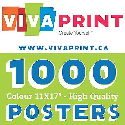 """1000 Gorgeous Colour 11X17"""" Poster Printing only $375"""