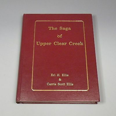 1983 book - Saga of Upper Clear Creek, Colorado - mining history, railroads