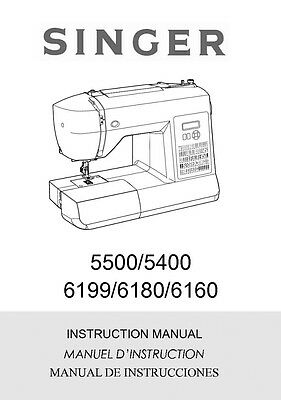 Singer 5500-5400-6160-6180-6199 Sewing Machine/Embroidery/Serger Owners Manual