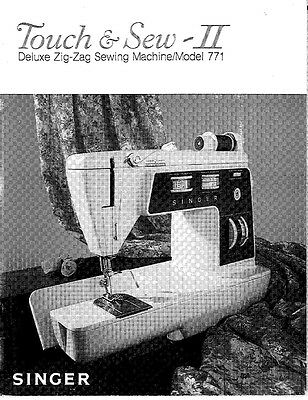 Singer 771 Sewing Machine/Embroidery/Serger Owners Manual