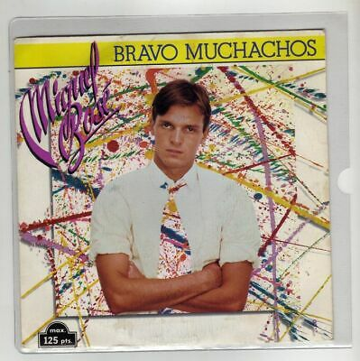 "MIGUEL BOSE 7 "" Only Spanish Single BRAVO MUCHACHOS 2 tracks 1982"