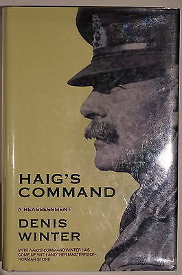 WW1 British Haig's Command A Reassessment Somme Passchendaele Reference Book