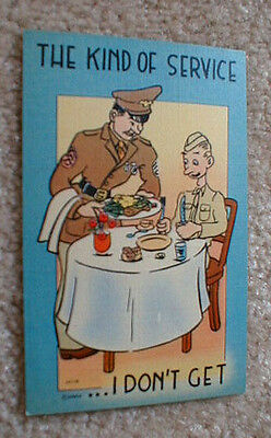 "WW2> ""The Kind of Service ...I Don't Get"" - Cartoon POSTCARD"