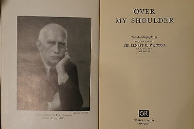 WW1 British Over My Shoulder Sir Ernest Swinton Autobiography Reference Book