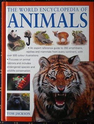 The World Encyclopedia Of Animals By Tom Jackson Used In Very Good Condition