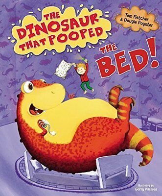The Dinosaur That Pooped The Bed by Tom Fletcher New Paperback Book