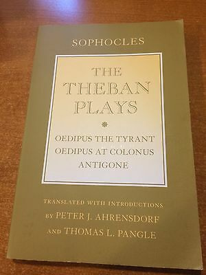 Sophocles The Theban Plays  Oedipus the Tyrant Oedipus at Colonus and Antigone
