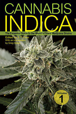 CANNABIS INDICA VOL. 1 by S.T. Oner : WH1/2 : PB810 : NEW BOOK