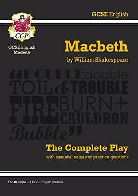 Grade 9-1 GCSE English Macbeth - The Complete Pl by CGP Books New Paperback Book