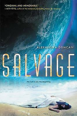 NEW Salvage by Alexandra Duncan