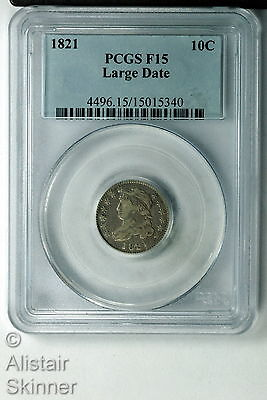 1821 Capped Bust Dime PCGS F15 Large Date