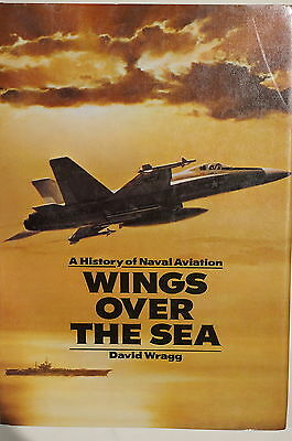 US Navy History of Naval Aviation Wings Over The Sea Reference Book