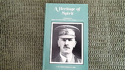 A Heritage of Spirit Biography Mjr Gen Sir William Bridges Reference Book