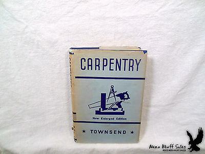 Carpentry by Gilbert Townsend HCDJ ILL  American Technical Society