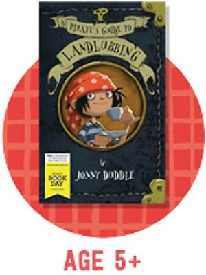 A Pirate's Guide to Landlubbing Jonny Duddle World Book Day 2015 New Novelette