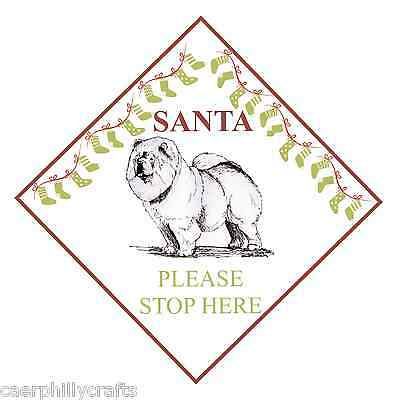 Chow Chow Santa Stop Here Sign by Curiosity Crafts