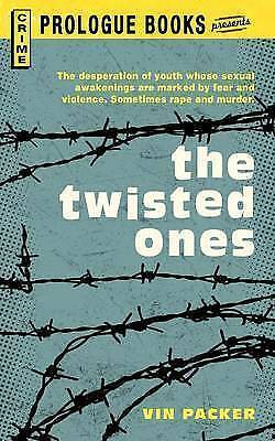 NEW The TWISTED ONES by Vin Packer