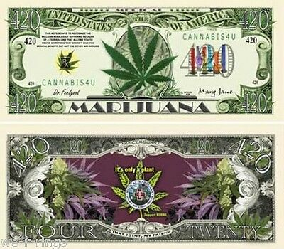 420 Medical Marijuana $420 Dollars Bill Note