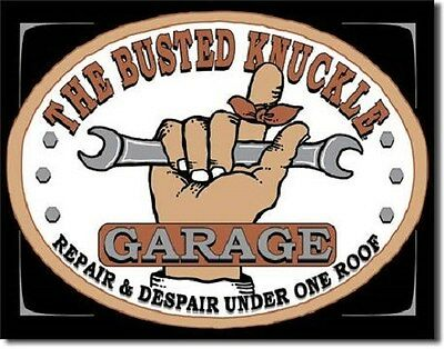 "16"" X 12 1/2"" TIN SIGN THE BUSTED KNUCKLE GARAGE METAL SIGN NEW"