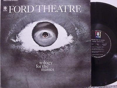 FORD THEATRE Trilogy for the masses 1968 CANADIAN PSYCH LP on the ABC lable