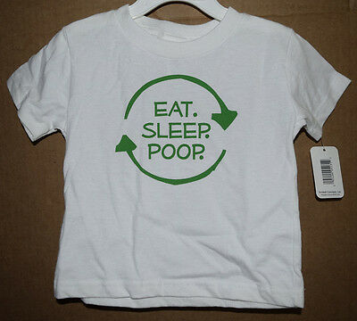 Eat Sleep Poop Infant/Toddler Shirt Little Teez New with Tags