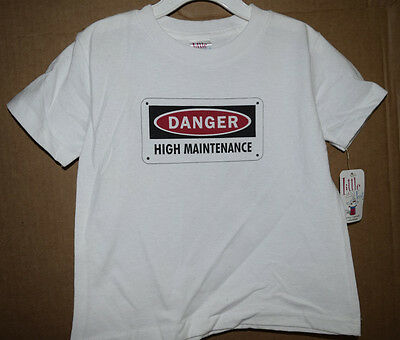 Danger High Mantinance Infant/Toddler Shirt Little Teez New with Tags