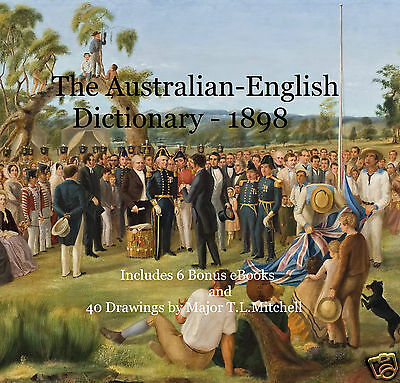 CD - AUSTRALIAN ENGLISH in the COLONIES Collection-6 Free eBooks & 40  Drawings