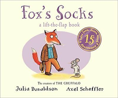 Foxs Socks (Tales From Acorn Wood) by Julia Donaldson New Board book Book