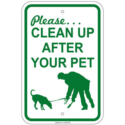 Fine 12x18 Aluminum sign Heavy Gauge Please Leash /& Clean Up After Your Dog Max