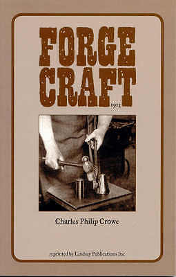 Forge Craft (1913) by Charles Philip Crowe