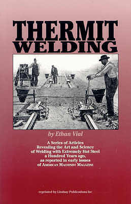 Thermit Welding by Ethan Vial