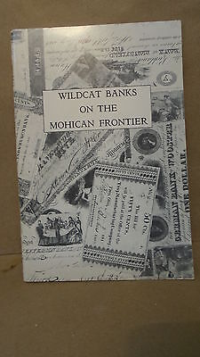Wildcat Banks On The Mohican Frontier By D.W. Garber Currency Softcover Book