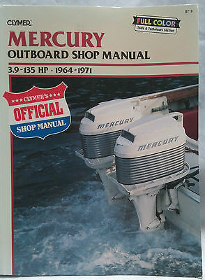 Mercury Outboard Shop Manual 3.9 - 135HP 2 Stroke 1964 - 1971 pub by Clymer