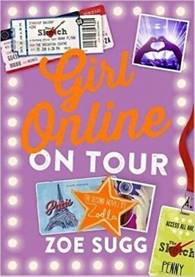 Girl Online: On Tour by Zoe (Zoella) Sugg New Hardback Book