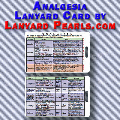 medical medicine or nursing reference card - analgesia drug regimens pain relief