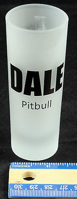 Dale Pitbull Frosted Double Shot Glasses