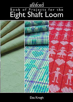 The Ashford Book of Projects for the Eight Shaft Loom by Elsa Krogh ABPES