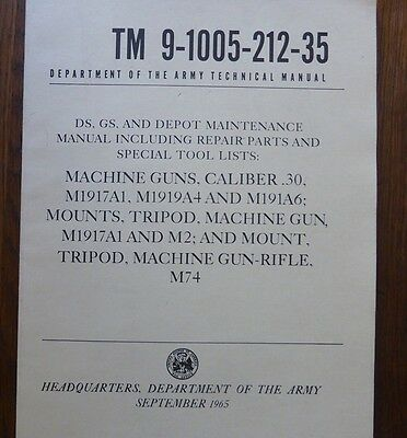 Manuel technique TM 9-1005. Mitrailleuse BROWNING 1919 calibre 30 USA 1965