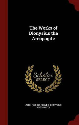 NEW The Works of Dionysius the Areopagite