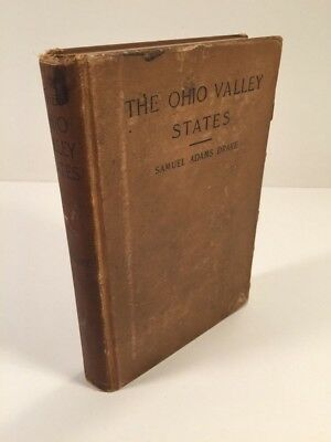 The Making Of The Ohio Valley States - Samuel Drake - 1897 - Illustrated / Maps