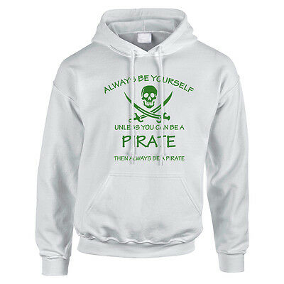 Always Be A Pirate Childrens Hoodie, Hoody, Hooded Sweater TS647 Funny Gift