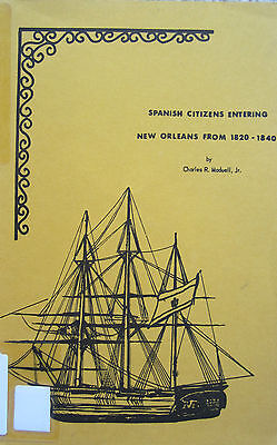 Index to Spanish Citizens Entering New Orleans from 1820-1865