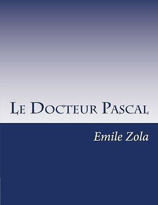 NEW Le Docteur Pascal (French Edition) by Emile Zola