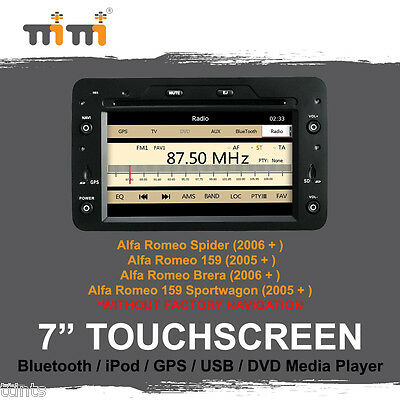 "Alfa Romeo Spider & 159 & Brera - 7"" TouchScreen DVD GPS Sat Nav iPod BT SD USB"