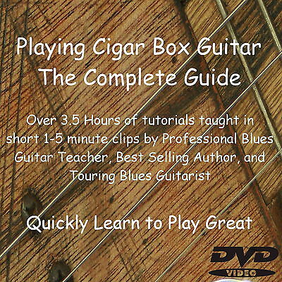 Learn How to Play 3 String  Cigar Box Guitar - DVD Lessons - Tutorial