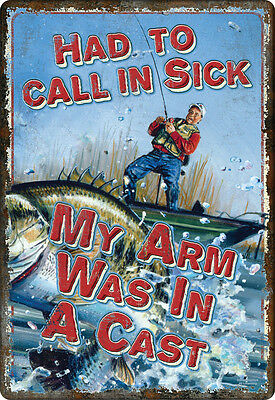 "FUNNY EX LGE AUTHENTIC TIN SIGN 42cm x 30cms L53 ""HAD TO CALL IN SICK, CASTING"""