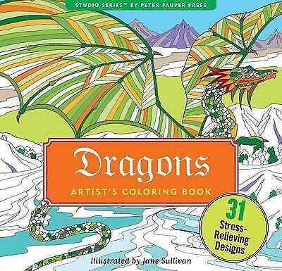 Dragons Adult Coloring Book (31 stress-relieving designs) (Studio Series: Artist