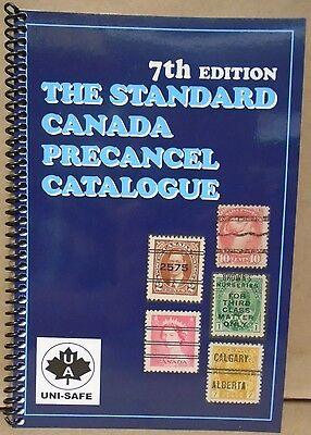 The Standard Canada Precancel Catalogue 7th edition By Unisafe