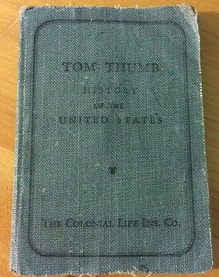 Vintage 1933 Tom Thumb History of US 3rd edition Colonial Life Ins Co of America